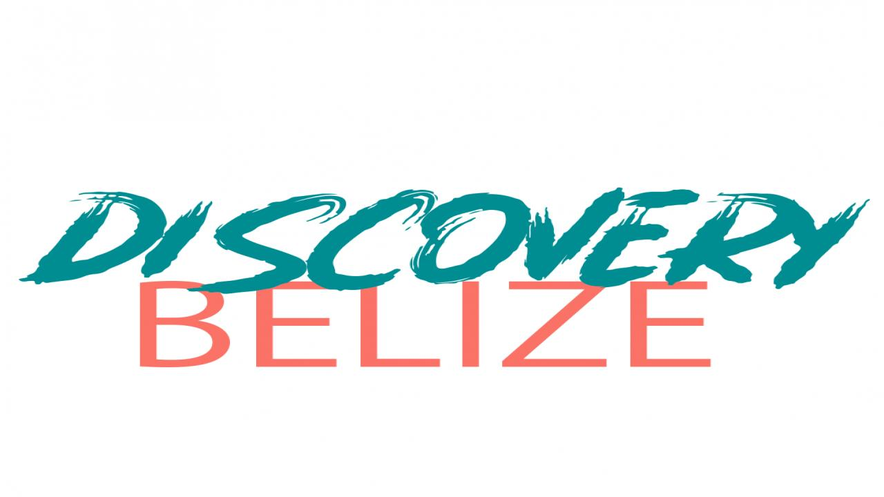 Discovery Belize